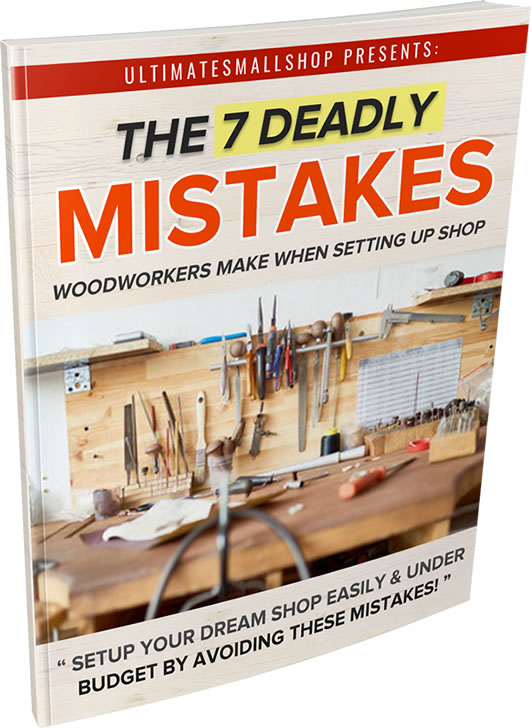 7 deadly mistakes when setting up a woodworking shop